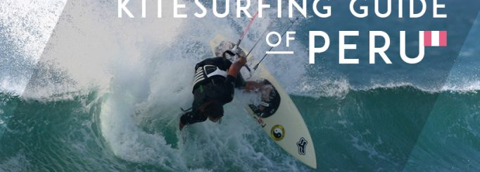 the most complete kitesurfing guide of Peru